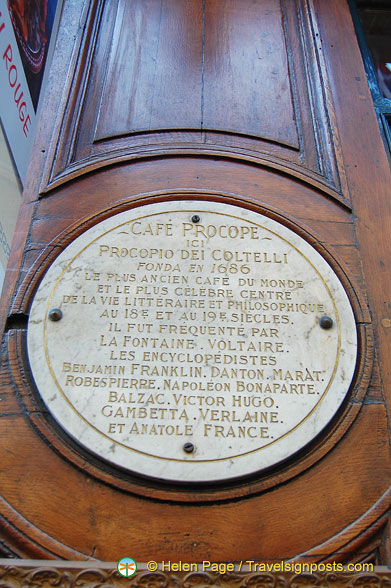Founded in 1686, Café Procope claims to be the oldest cafe in the world and the most famous