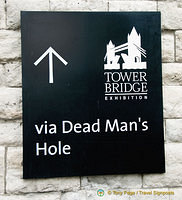 Tower Bridge via Dead Man's Hole